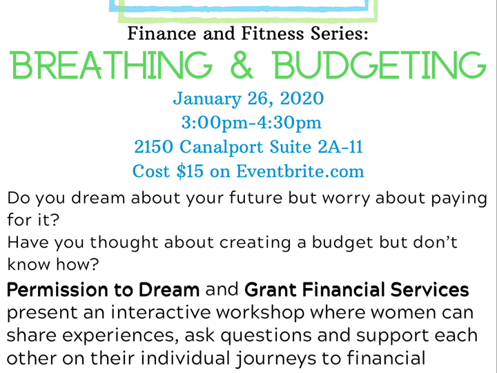 Permission to Dream- Breathing and Budgeting